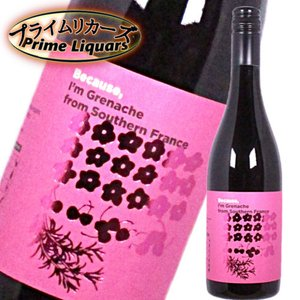 Because,I'm Grenache from Southern France|sake-abc