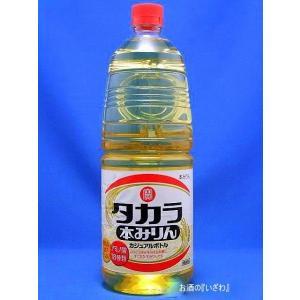 タカラ 本みりん カジュアルペット 1800ml 宝酒造|sake-izawa