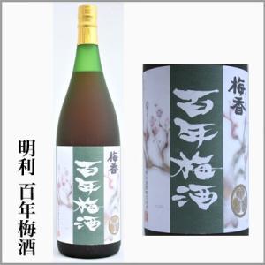 明利 百年梅酒 1.8L   [茨城県水戸市]