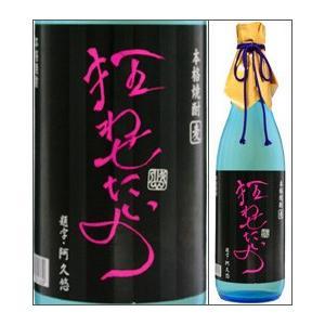 36度 狂わせたいの 720ml瓶 樽貯蔵麦焼酎 大島酒造(旧:長崎大島醸造) 長崎県 化粧箱なし