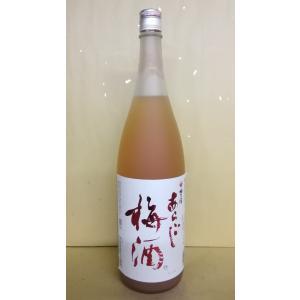梅乃宿 あらごし梅酒 1800ml うめのやど 梅酒 奈良県|sakehonpotauemon