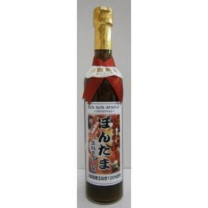 せいちゃんの手作りぽん酢ぽんたま500ml×1本|sakenochawanya