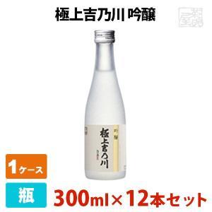 極上吉乃川 吟醸  300ml 12本セット 吉乃川 日本酒 吟醸