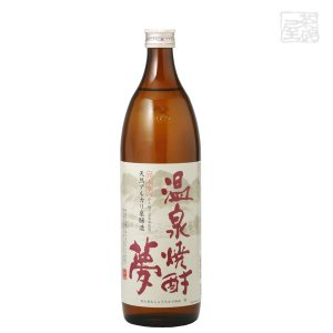 温泉 夢(減圧)  900ml 大和一酒造元 焼酎 米|sakenochawanya