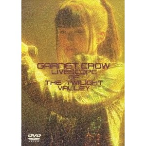 GARNET CROW LIVESCOPE OF THE TWILIGHT VALLEY (初回限定...