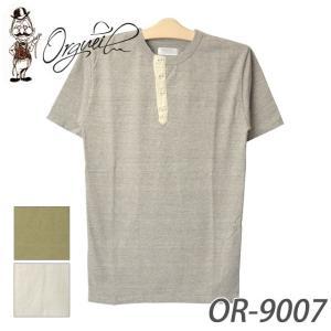 オルゲイユ OR-9007 ヘンリーTシャツ|samuraicraft