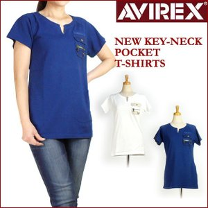 30%OFFセール AVIREX Lady's アビレックス ニュー キーネック ポケットTシャツ 半袖Tシャツ 6263159|sanshin