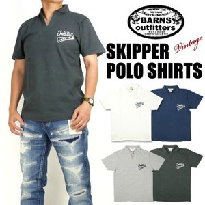 BARNS バーンズ メンズ スキッパーポロシャツ 刺繍 半袖Tシャツ VINTAGE仕様 ユニオンスペシャル 日本製 送料無料 BR-7504|sanshin