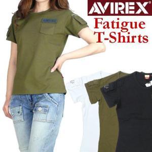 AVIREX アビレックス レディース Tシャツ ファティーグTシャツ 半袖ミリタリーTシャツ 6223026|sanshin