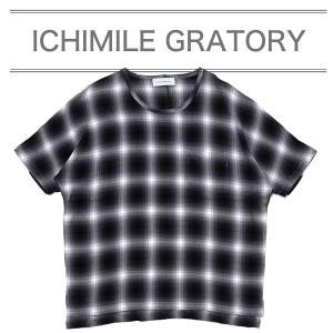 ICHIMILE GRATORY Tシャツ カットソー メンズ 半袖 ドルマンスリーブ チェック柄 ポケット 2017 秋|sansuiya
