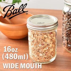 BALL ボール ワイドマウス 16オンス(ボール社 メイソンジャー 保存瓶 保存容器 ガラス アメリカ製 Mason jar WIDE MOUTH 16oz 480ml)|santelabo