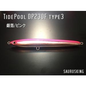 DP230F タイプ3 Color:銀箔/ピンク by タイドプール ダイビングペンシル ヒラマサ、マグロ、ブリ大型魚に!|saurusking