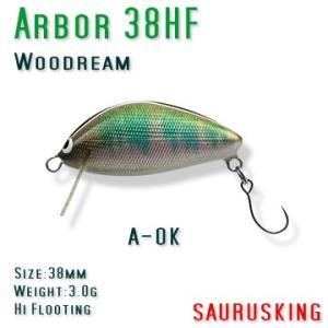Arbor 38HF A-OK Woodream / アルボル オイカワ ハイフローティング ウッドリーム|saurusking