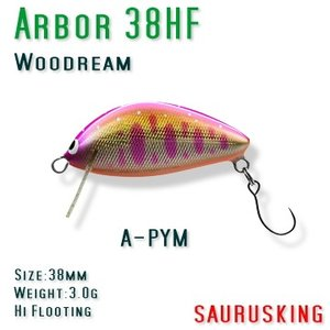 Arbor 38HF A-PYM Woodream / アルボル ピンクヤマメ ハイフローティング ウッドリーム saurusking