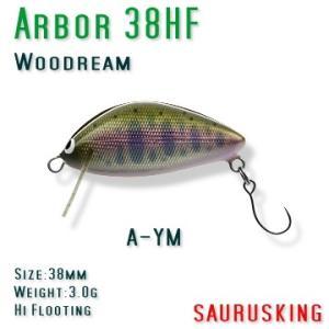 Arbor 38HF A-YM Woodream / アルボル ヤマメ ハイフローティング ウッドリーム saurusking