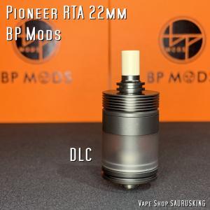 BP Mods Pioneer RTA 22mm [DLC] *正規品* vape Atomizer|saurusking