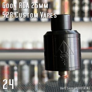 Goon RDA 24mm by 528 Custom Vapes Color:Black / グーン 528カスタム *正規品* saurusking