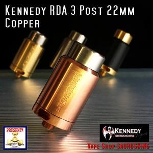 Kennedy RDA 3 Post 22mm Copper / ケネディー VAPE *正規品*|saurusking