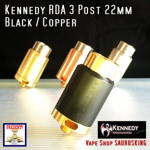 Kennedy RDA 3 Post 22mm Black Copper / ケネディー VAPE *正規品*|saurusking