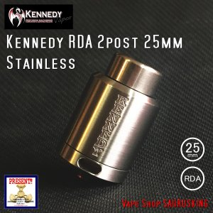 Kennedy RDA 2post 25mm Stainless / ケネディー VAPE *正規品*|saurusking