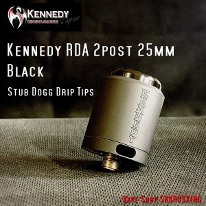 Kennedy RDA 2post 25mm Black / ケネディー VAPE *正規品*|saurusking