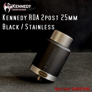 Kennedy RDA 2 Post 24mm Black & Stainless / ケネディー VAPE *正規品* saurusking