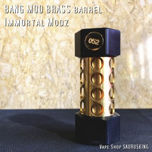 BANG MOD BRASS barrel by Immortal Modz color:Brass / イモータルモッズ *正規品* VAPE Mod|saurusking