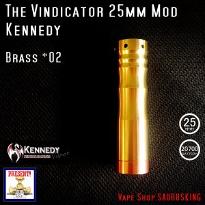 Kennedy The Vindicator 25mm Mod Brass #02/ ケネディ*正規品*VAPE Mechanical Tube MOD|saurusking