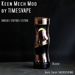 Keen Mech Mod by Timesvape color:Black / キーン タイムズベイプ*正規品*VAPE|saurusking