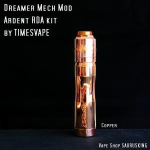 Dreamer Mech Mod + Ardent RDA kit by Timesvape color:Copper / タイムズベイプ ドリーマー アルデンテ*正規品*VAPE|saurusking