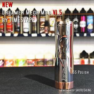 Dreamer Mech Mod V1.5 [Stainless Steel] by Timesvape / タイムズベイプ ドリーマー*正規品*VAPE|saurusking