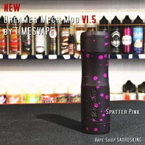 Dreamer Mech Mod V1.5 [Spatter Pink] by Timesvape / タイムズベイプ ドリーマー*正規品*VAPE|saurusking