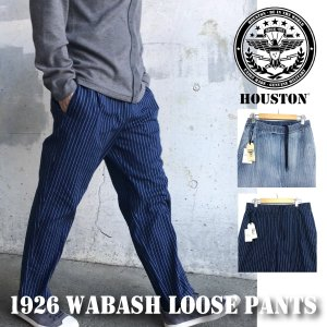 ヒューストン ウォバッシュ パンツ HOUSTON メンズ ルーズパンツ シェフパンツ ストライプ インディゴ アメガジ 1926|sb02