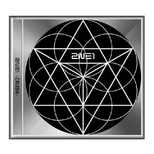 2NE1 トゥエニーワン CRUSH CD 韓国盤...