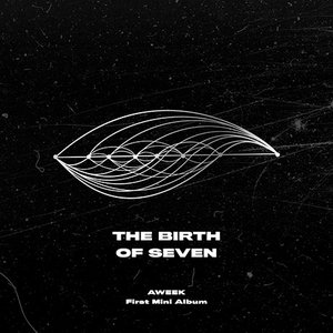 AWEEK 1stミニアルバム - The Birth Of Seven CD (韓国盤) scriptv