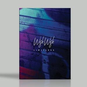 LIMITLESS 1stミニアルバム - Wish Wish CD (韓国盤) scriptv