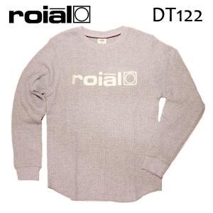 ROIAL・ロイアル/17FA/ L/S TEE,サーマル長袖Tシャツ/JOHN・DT122/HEATHER GRAY・ヘザーグレー/S・M・Lサイズ|selfishsurf