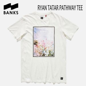 BANKS,バンクス/17HO/ S/S Tシャツ・半袖Tシャツ/RYAN TATAR PATHWAY TEE-SHIRT・ATS0213/OFF WHITE・オフホワイト/S・M・Lサイズ|selfishsurf