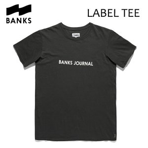 BANKS,バンクス/18SU/ S/S Tシャツ・半袖Tシャツ/LABEL TEE-SHIRT・ATS0252/DIRTY BLACK・ウォッシュブラック/メンズ/オーガニックコットン/ロゴTEE|selfishsurf