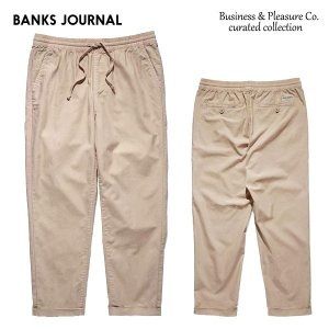 BANKS,バンクス/19SP/イージーパンツ/Business & Pleasure Co PANT・PT0063/BONE・ベージュ/メンズ/コットンリネン/無地/|selfishsurf