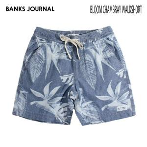 BANKS,バンクス/19SP/ウォークショーツ・ボトムス/BLOOM CHAMBRAY WALKSHORTS・WS0104/GLACIER BLUE・ブルー/28・30インチ/メンズ/総柄/シャンブレー|selfishsurf
