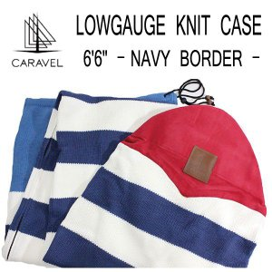 CARAVEL,カラベル/ニットケース・サーフボードケース/Lawgauge Knit Case/6'6