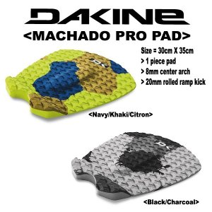 DAKINE,ダカイン/2015年モデル/DECK PAD,TRACTION,デッキパット/MACHADO PRO PAD・ロブマチャドモデル/2カラーからお選びください selfishsurf