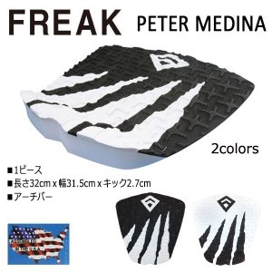 FREAK,フリーク/デッキパット,デッキパッチ/18NEW/Peter Medina/MADE IN USA/1ピース/サーフィン/サーフボード用/ピーターメディナ シグネチャー|selfishsurf