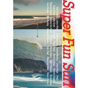サーフィン・ショートボードDVD/SUPER FUN SURF・スーパーファンサーフ|selfishsurf