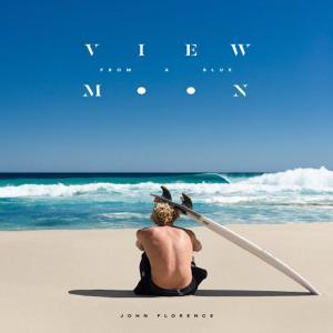 サーフィン・ショートボードDVD/View From A Blue Moon/ジョンジョンフローレンスのシグネチャームービー|selfishsurf