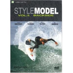 STYLE MODEL vol.5 BACKSIDE/スタイル・モデル Vol.5 バックサイド|selfishsurf