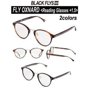 BLACKFLYS,ブラックフライ/リーディンググラス・老眼鏡/FLY OXNARD Reading Glasses +1.5,フライオックスナード/2カラー/BF-16501|selfishsurf