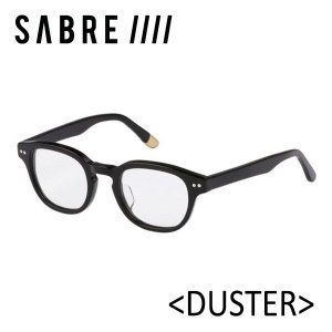 SABRE,セイバー/サングラス/18SU/DUSTER・SS8-502B-CL-J/BLACK GLOSS/CLEAR/ボストン/クリアレンズ|selfishsurf