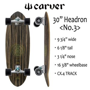 "CARVER SKATEBOARD,カーバースケートボード/30""HEADRON No.3・ヘッドロン 30インチ/CX.4 TRACK/サーフスケート|selfishsurf"